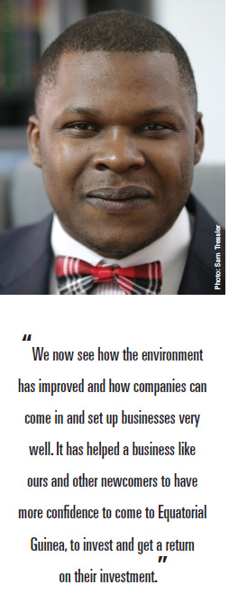 """We now see how the environment has improved and how companies can come in and set up businesses very well. It has helped a business like ours and other newcomers to have more confidence to come to Equatorial Guinea, to invest and get a return on their investment."""