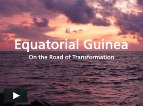 Equatorial Guinea: On the Road of Transformation